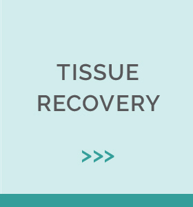 Tissue Recovery